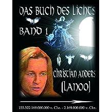 Das Buch des Lichts, Band I