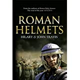Roman Helmets (English Edition)