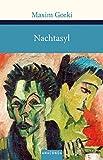 Nachtasyl (Große Klassiker zum kleinen Preis) - Maxim Gorki