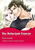 THE RELUCTANT FIANCEE (Mills & Boon comics)