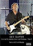 Eric Clapton L'éternelle jeunesse d'un vieux bluesman