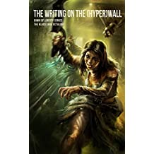 THE WRITING ON THE (HYPER) WALL (The Black Edge Octalogy Book 5)