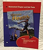 Glencoe Health Assessment Chapter and Unit Tests by Glencoe McGraw-Hill (2003-05-03)