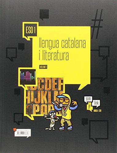 Llengua catalana i literatura 1r d'eso #somlink la (projecte #somlink)