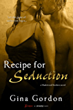 Recipe For Seduction (Madewood Brothers)