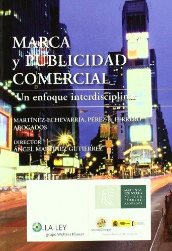 Marca y publicidad comercial: un enfoque interdisciplinar
