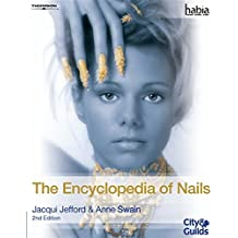The Encyclopedia of Nails (Habia City & Guilds)