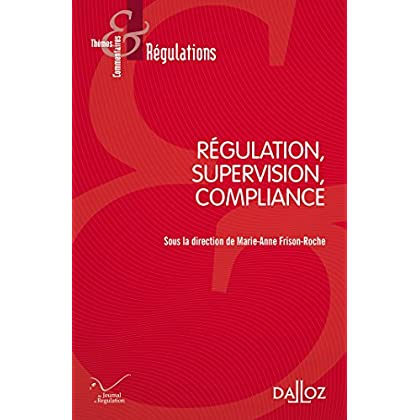 Régulation, Supervision, Compliance - Nouveauté