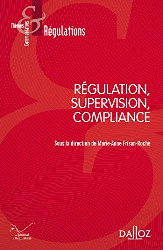 Régulation, Supervision, Compliance - Nouveauté par Collectif