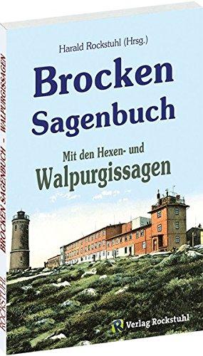 Preisvergleich Produktbild Brocken Sagenbuch: Mit den Walpurgissagen
