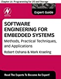 Software Engineering for Embedded Systems: Chapter 23. Programming for I/O and Storage