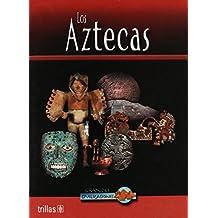 Los Aztecas/Aztec Life (Grandes Civilizaciones/Great Civilizations)