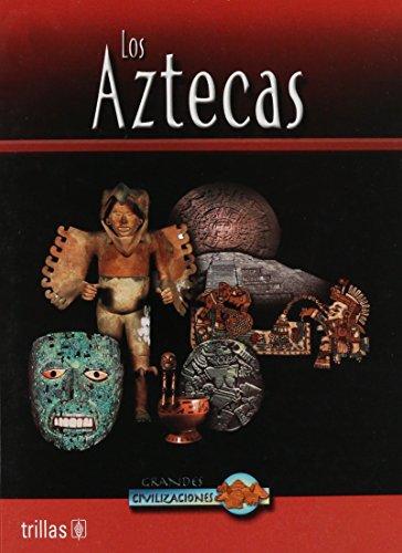 Los Aztecas/Aztec Life par John D. Clare