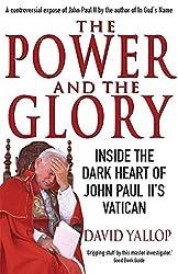 The Power and the Glory: Inside the Dark Heart of John Paul II's Vatican
