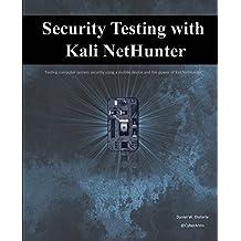 Security Testing with Kali NetHunter (English Edition)