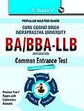 Guru Gobind Singh Indraprastha University (GGSIPU) BA/BBA - LLB Common Entrance Test Guide: Test Paper (Solved) (Popular Master Guide)