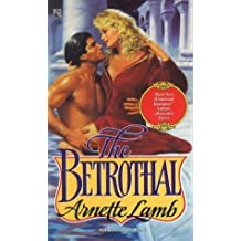 The Betrothal by Arnette Lamb (1992-06-01)