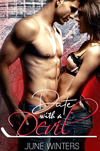 Date with a Devil: A Hockey Romance (Dallas Devils Book 1) (English Edition)