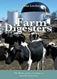 Farm Digesters: Why Britain Needs a Revolution in Anaerobic Processing