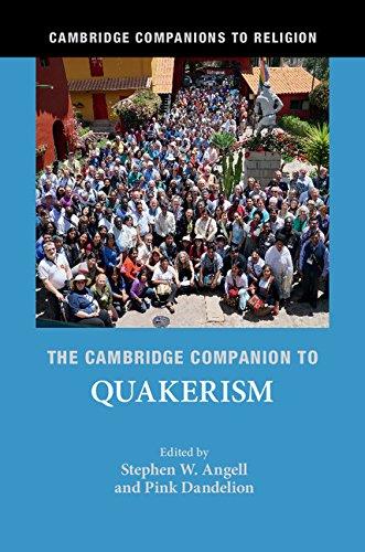 The Cambridge Companion to Quakerism (Cambridge Companions to Religion) (English Edition)