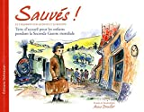 sauv?s le chambon sur lignon et sa r?gion terre d accueil pour les enfants pendant la seconde guerre mondiale