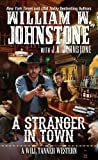 A Stranger in Town (A Will Tanner Western, Band 2)