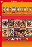 Doc Holliday Staffel 2 - Western: E-Book 11-20