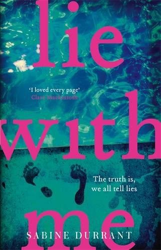 Lie With Me: the gripping Richard & Judy bestseller - a perfect summer read