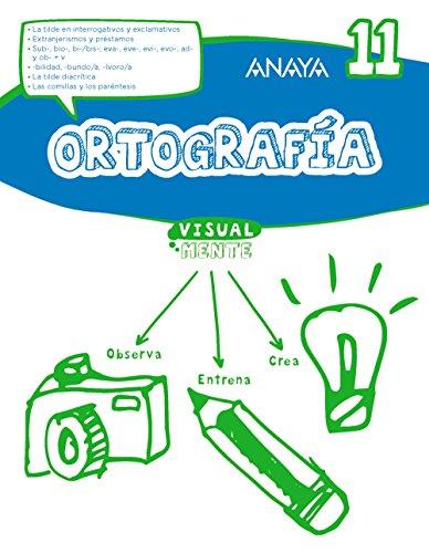 Ortografía 11. (Visualmente) - 9788469831496 por Anaya Educación