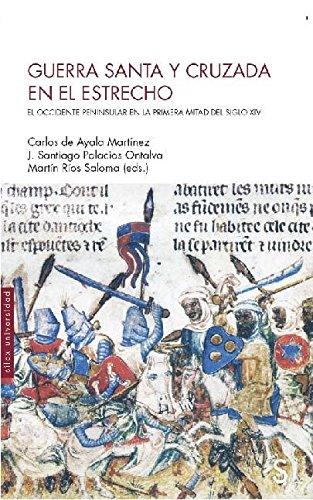 Guerra santa y cruzada en el estrecho (Silex Universidad)