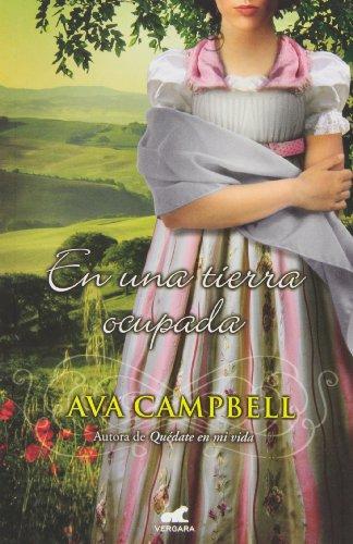 En una tierra ocupada (Amor y aventura) por Ava Campbell