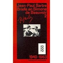 Briefe an Simone de Beauvoir und andere: 1940 - 1963