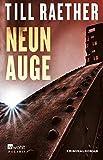 Neunauge (Adam Danowski, Band 4) von Till Raether