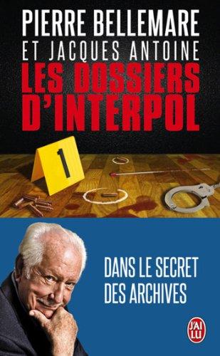 Les Dossiers d'Interpol 1