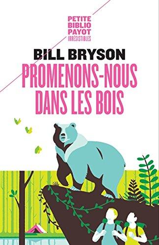 Promenons-nous dans les bois par Bill Bryson