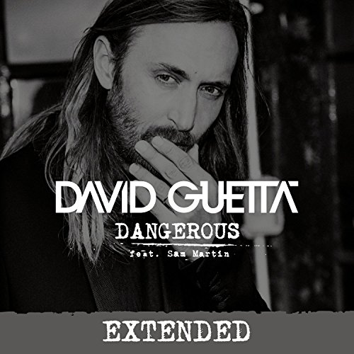 Dangerous (feat. Sam Martin) [...