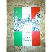 Lingua Italiana: Ein Lehrbuch für deutschsprachige Mittelschulen