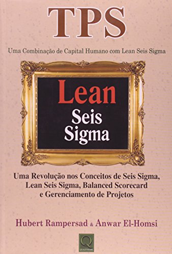 TPS. Lean Seis Sigma