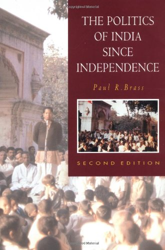 The Politics of India Since Independence (The New Cambridge History of India)