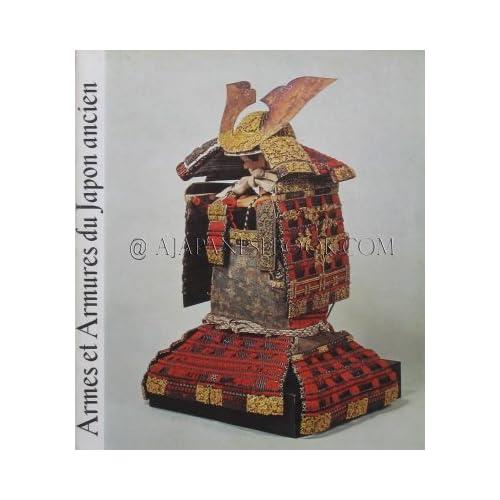 Armes et armures du Japon ancien : Exposition, Musée Cernuschi, 6 décembre 1979-3 février 1980, Ville de Paris
