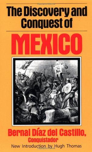 The Discovery and Conquest of Mexico por Bernal del Diaz Castillo