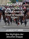 Radsport: Tour de France Today - Die Highlights der aktuellen Etappe