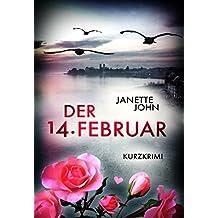 Der 14. Februar: Kurzkrimi (Kripo Bodensee 7)
