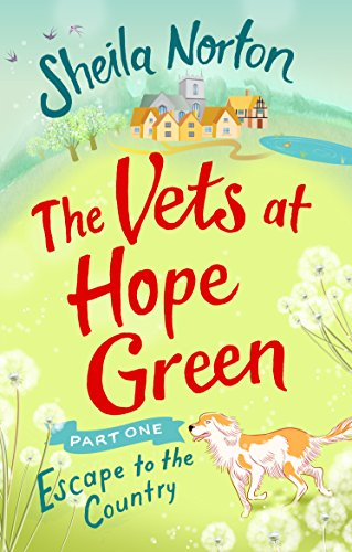 the-vets-at-hope-green-part-one-escape-to-the-country