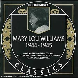 Mary Lou Williams -  The Chronological Classics