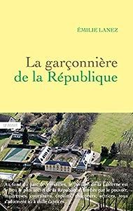 """Afficher """"La garçonnière de la République"""""""