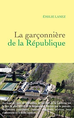 La garçonnière de la République (Littérature Française)