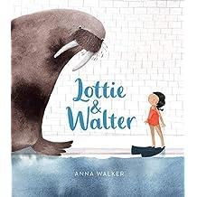 Walker, A: Lottie & Walter