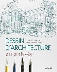 Dessin d'architecture : A main levée