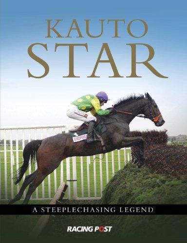 Kauto Star: A Steeplechasing Hero